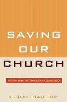 Saving Our Church