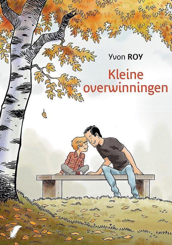 Kleine overwinningen - Yvon Roy |