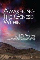 Boek cover Awakening the Genesis Within van L D Porter