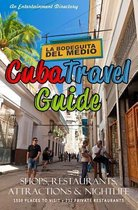 Cuba Travel Guide 2014