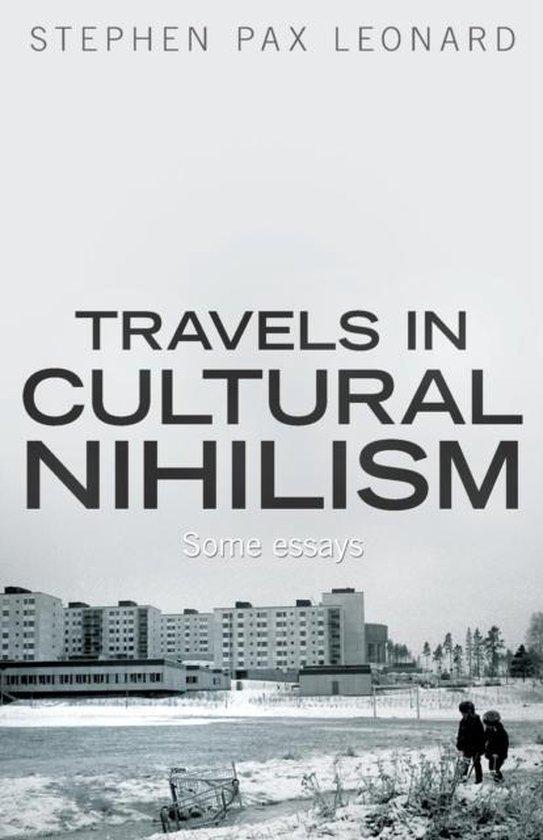 Travels in Cultural Nihilism