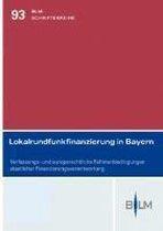 Lokalrundfunkfinanzierung in Bayern