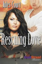 Rescuing Love (Bookstrand Publishing Romance)