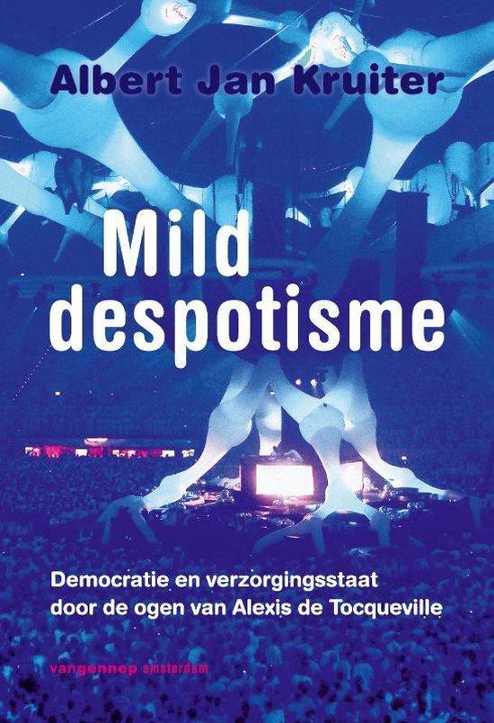 Mild despotisme
