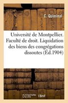 Universite de Montpellier. Faculte de Droit. Liquidation Des Biens Des Congregations Dissoutes