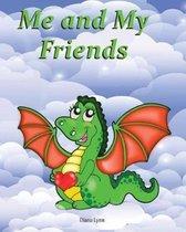 Me & My Friends - Dragonheart