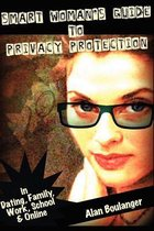 Smart Woman's Guide to Privacy Protection