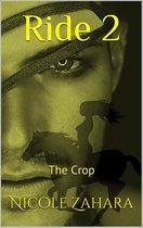 Ride 2: The Crop
