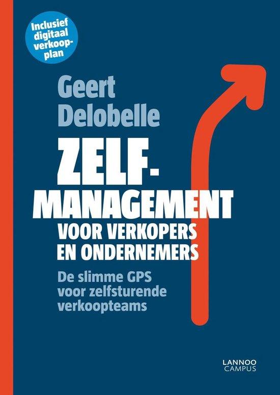 Zelfmanagement voor verkopers en ondernemers - Geert Delobelle |