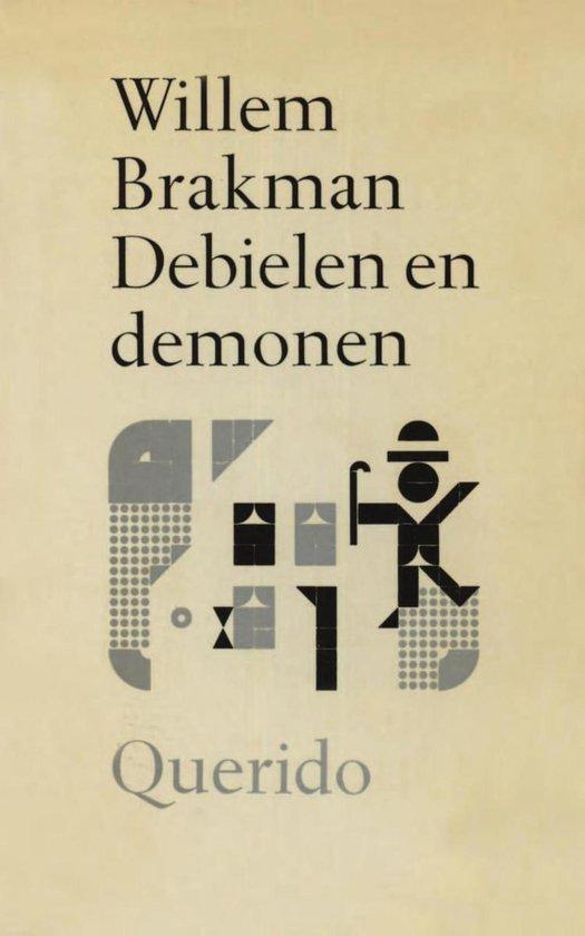 Debielen en demonen - Willem Brakman  