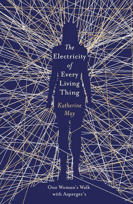 Boek cover The Electricity of Every Living Thing van Katherine May (Onbekend)
