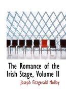 The Romance of the Irish Stage, Volume II