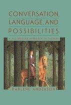 Conversation, Language, And Possibilities