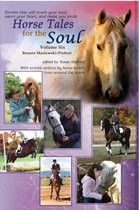 Horse Tales for the Soul, Volume 6