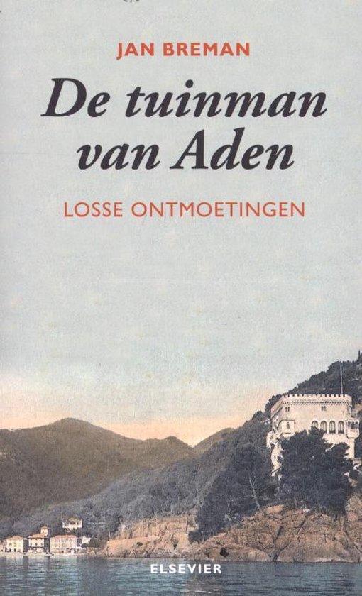 De tuinman van Aden - Jan Breman |