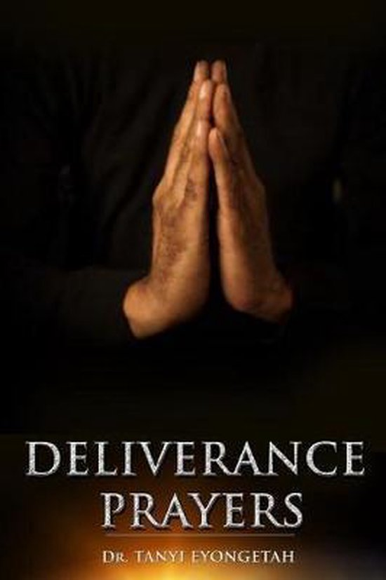 Deliverance Prayers