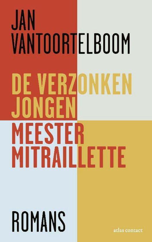 De verzonken jongen, Meester Mitraillette - Jan Vantoortelboom   Fthsonline.com