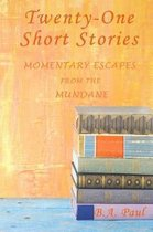 Twenty-One Short Stories