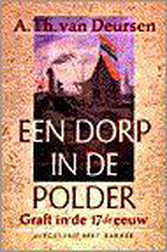 Dorp in de polder - A.Th. van Deursen | Fthsonline.com