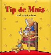 Tip de muis - wil niet eten