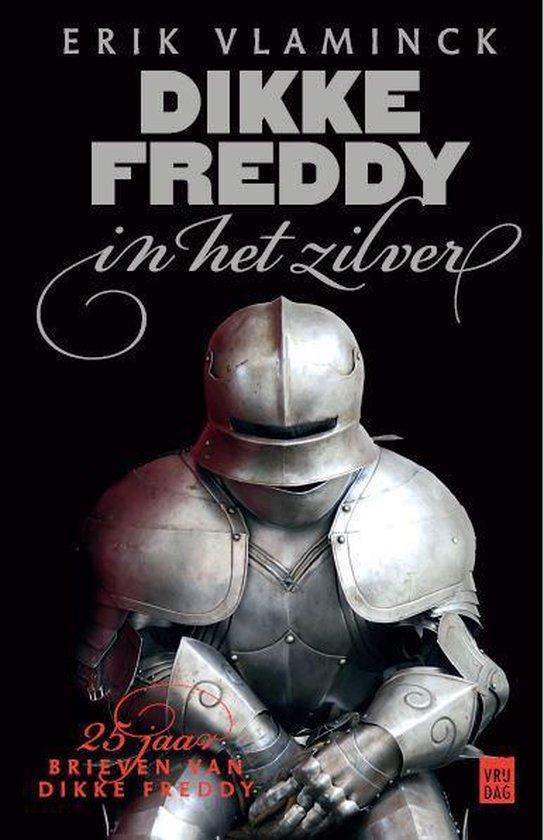 Dikke Freddy in het zilver - Erik Vlaminck | Readingchampions.org.uk