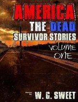 America The Dead Survivor Stories Volume One
