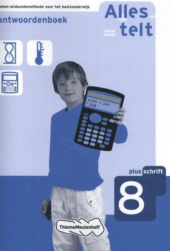 Alles telt / Groep 8 Plusschrift / deel Antwoordenboek - Fundamentaal, Communicatie/Educatie pdf epub