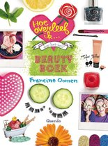 Boek cover Hoe overleef ik - Doe-het-zelf beautyboek van Francine Oomen