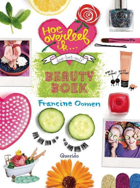 Hoe overleef ik - Doe-het-zelf beautyboek - Francine Oomen |
