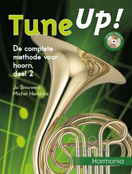 2 De complete methode voor hoorn Tune Up! - J. Brouwers |