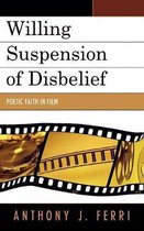 Willing Suspension of Disbelief
