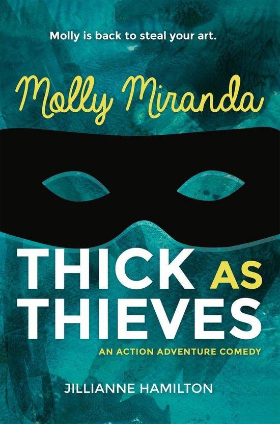 Molly Miranda: Thick as Thieves (Book 2)