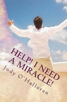 Help! I Need a Miracle!