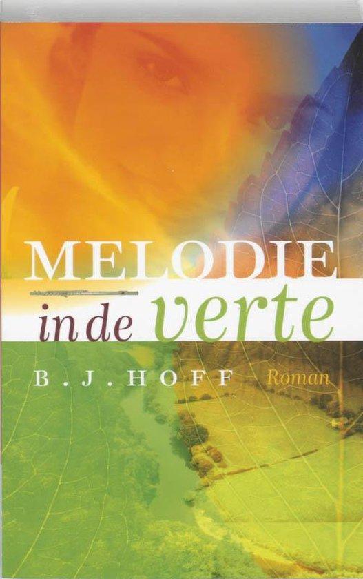 Melodie In De Verte - B.J. Hoff |