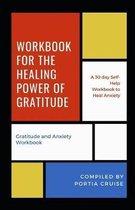 Workbook for the Healing Power of Gratitude