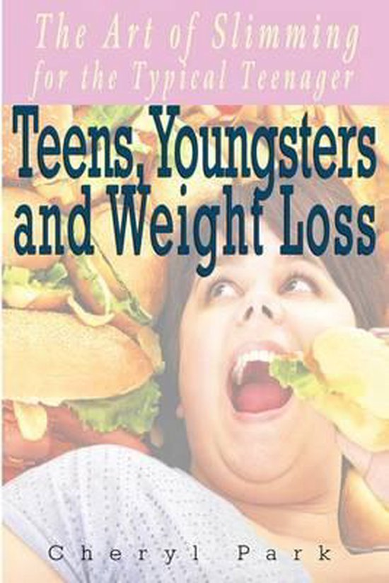 Teens, Youngsters and Weight Loss