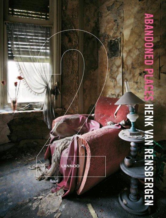 Abandoned Places II - Henk van Rensbergen |