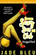 Seven Sexy Sins Club #6: Strapped Hard