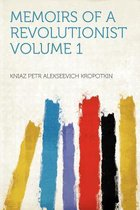 Memoirs of a Revolutionist Volume 1