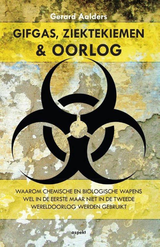 Boek cover Gifgas, ziektekiemen en oorlog van Gerard Aalders (Paperback)
