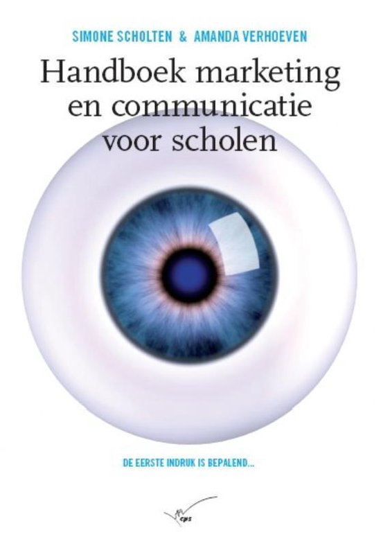 Handboek marketing en communicatie voor scholen - S. Scholten |