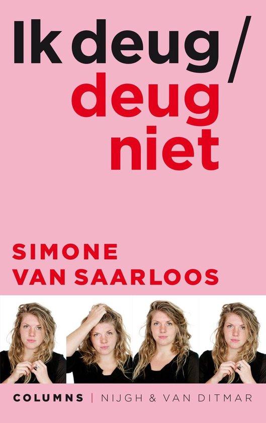 Ik deug / deug niet - Simone van Saarloos |