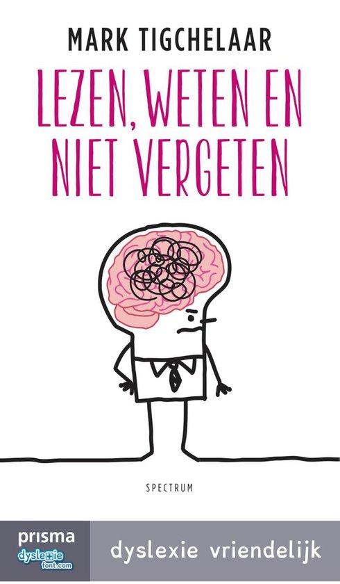 Boek cover Lezen, weten en niet vergeten van Mark Tigchelaar (Onbekend)