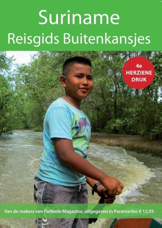 Suriname, reisgids buitenkansjes - Jaap Hoogendam  