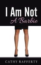 I Am Not a Barbie