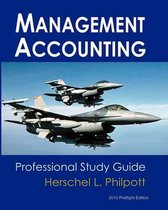 Management Accounting - Professional Study Guide