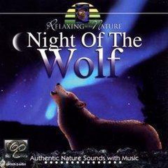 Relaxing With Nature: Night of the Wolf