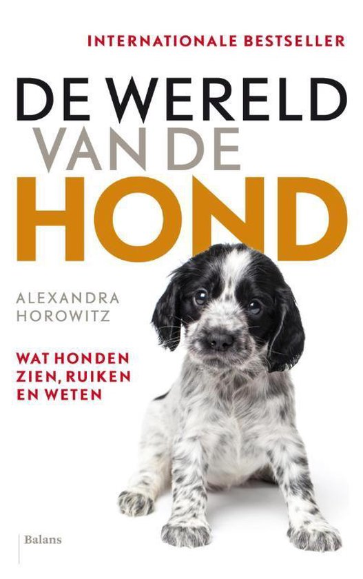 De wereld van de hond - Alexandra Horowitz |