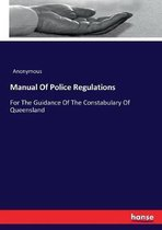 Manual Of Police Regulations