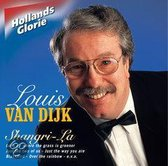 Louis Van Dijk - Hollands Glorie